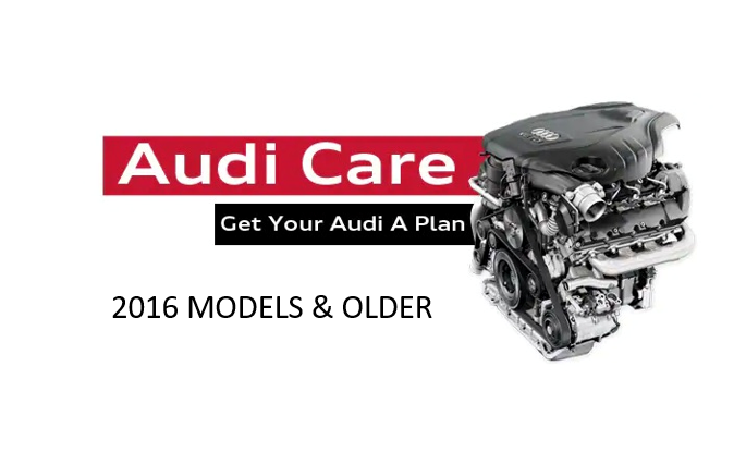 Audi Care Maintenance Plan (2016 Models and Older)